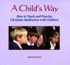 A Child's Way, Jeannie Battagin