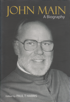 John Main: A Biography, Edited by Paul T Harris