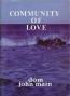 Community of Love (1983), John Main O.S.B.