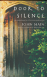 Door to Silence, John Main O.S.B.