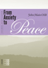 From Anxiety to Peace, John Main O.S.B.