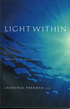 Light Within, Laurence Freeman O.S.B.
