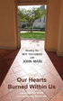 Our Hearts Burned Within Us: Reading the New Testament with John Main, John Main O.S.B.