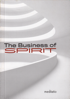 The Business of Spirit, Peter Ng, Kok Song, Laurence Freeman & Sean Hagan