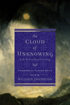 The Cloud of Unknowing & The Book of Privy Counseling, Edited by William Johnston