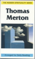 Thomas Merton, The Modern Spirituality Series