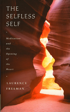 The Selfless Self, Laurence Freeman O.S.B.