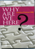 Why Are We Here, Laurence Freeman O.S.B.