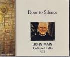 Door to Silence, John Main O.S.B.