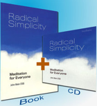 Radical Simplicity: Mediation for Everyone, John Main O.S.B.