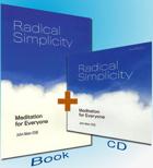 Radical Simplicity: Mediation for Everyone, John Main O.S.B.