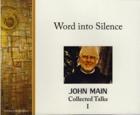 Word into Silence, John Main O.S.B., I of VIII
