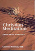 Christian Meditation, Laurence Freeman OSB