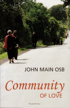 Community of Love, John Main