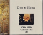 Door to Silence, John Main