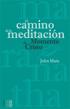 El camino de la meditación, John Main