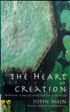 The Heart of Creation, John Main