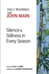 Silence & Stillness in Every Season, John Main