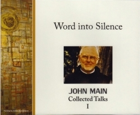 Word into Silence CD, John Main